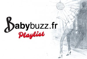 Playlist © BabyBuzz.fr