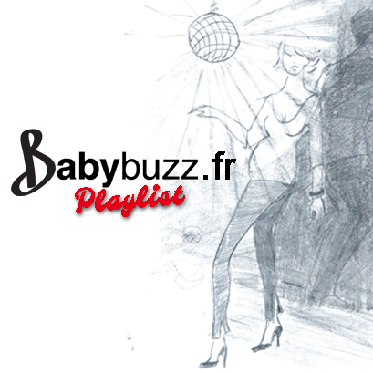 Playlist © BabyBuzz.fr